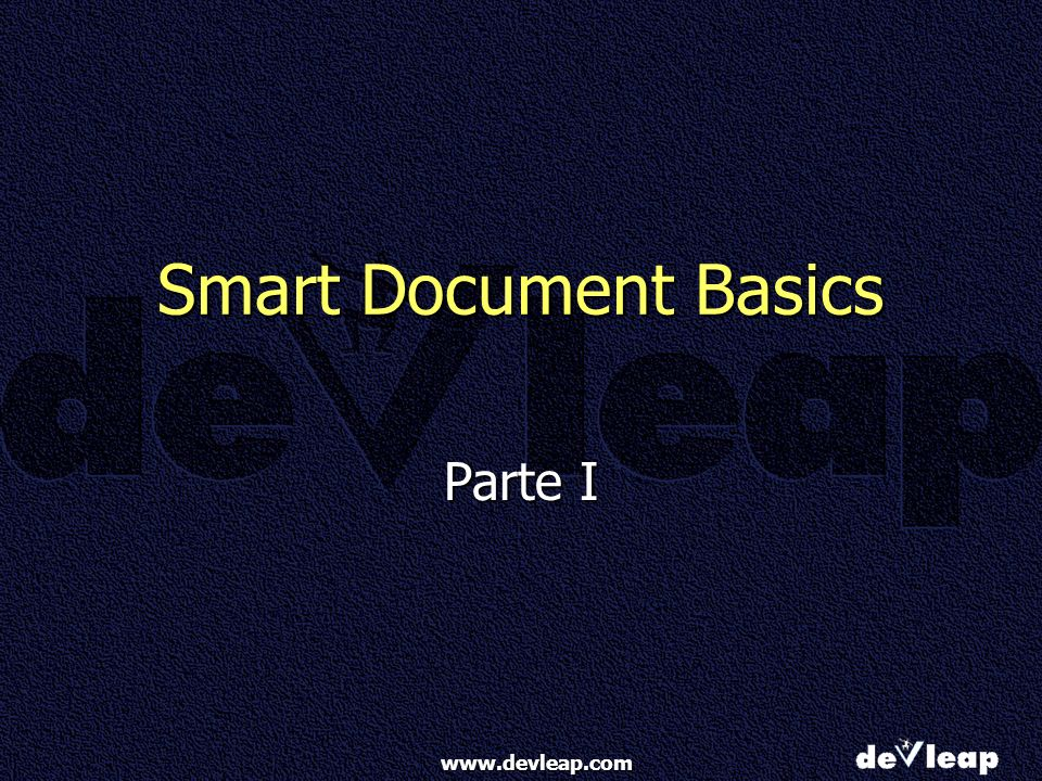 Smart Document Basics Parte I