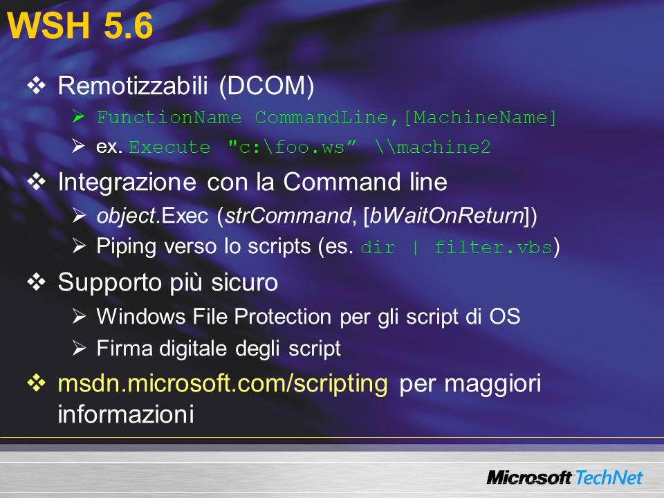WSH 5.6 Remotizzabili (DCOM) FunctionName CommandLine,[MachineName] ex.