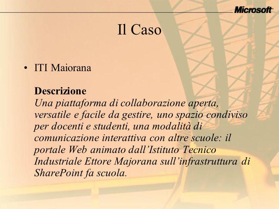 Il Caso ITI Maiorana Descrizione Una piattaforma di collaborazione aperta, versatile e facile da gestire, uno spazio condiviso per docenti e studenti,