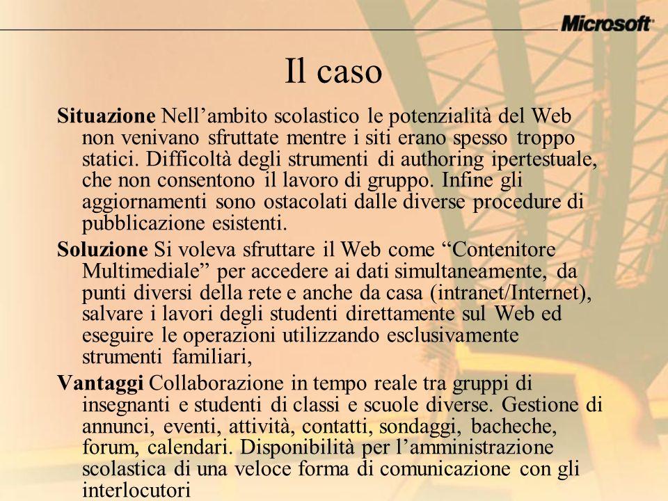 Il caso Situazione Nellambito scolastico le potenzialità del Web non venivano sfruttate mentre i siti erano spesso troppo statici. Difficoltà degli st