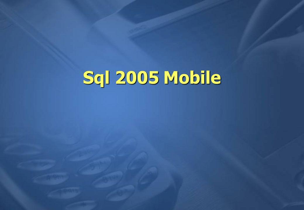 Sql 2005 Mobile