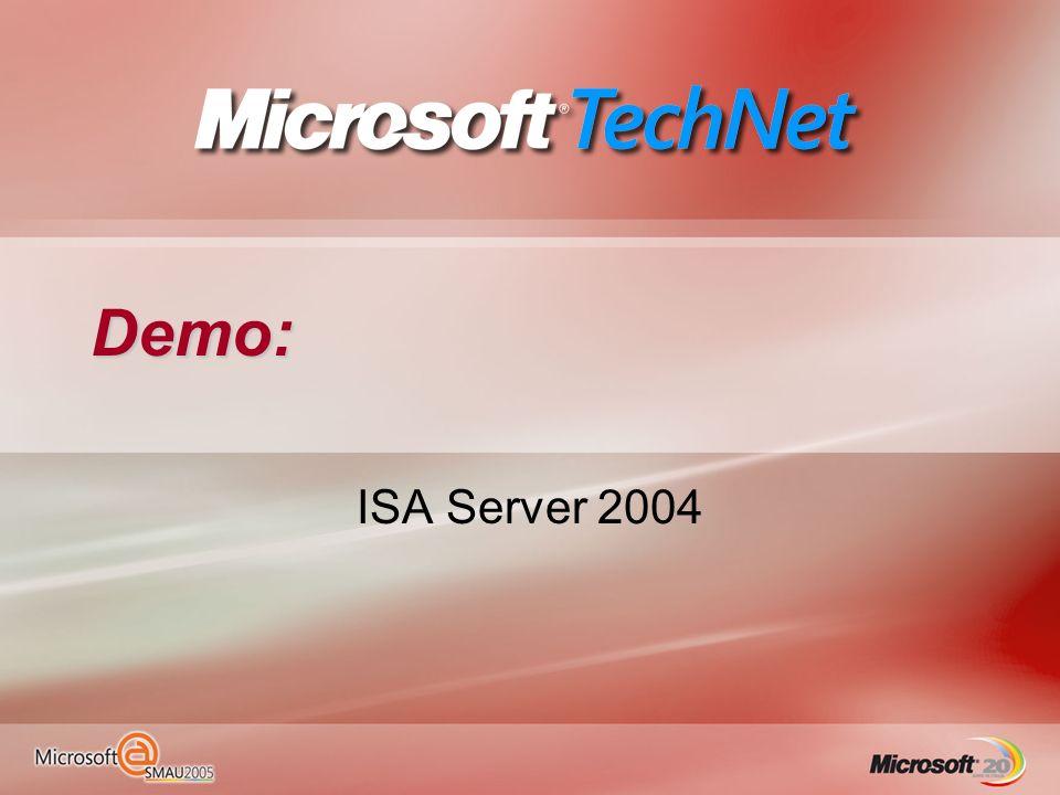 Demo: ISA Server 2004