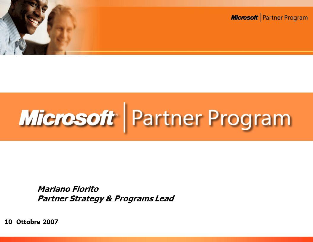10 Ottobre 2007 Mariano Fiorito Partner Strategy & Programs Lead