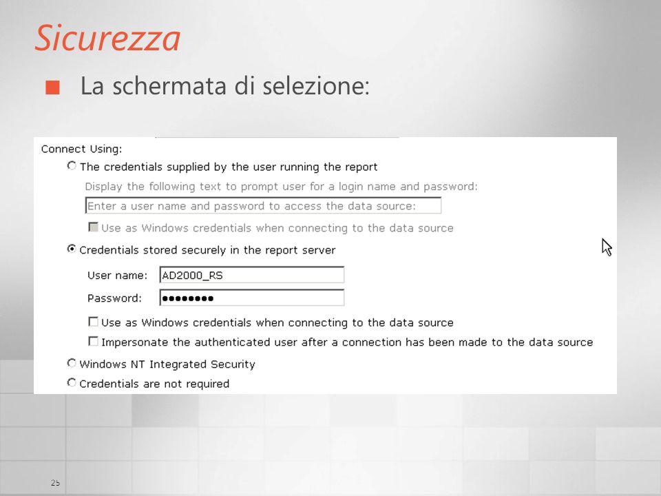 25 Sicurezza La schermata di selezione: