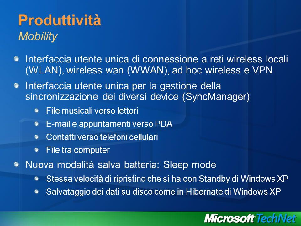 Produttività Mobility Interfaccia utente unica di connessione a reti wireless locali (WLAN), wireless wan (WWAN), ad hoc wireless e VPN Interfaccia ut