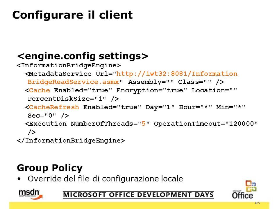 85 Configurare il client Group Policy Override del file di configurazione locale