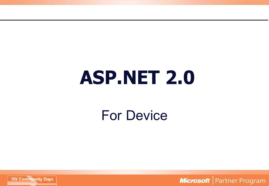 ASP.NET 2.0 For Device