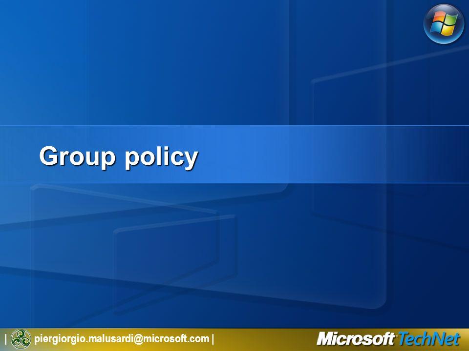 | piergiorgio.malusardi@microsoft.com | Group policy