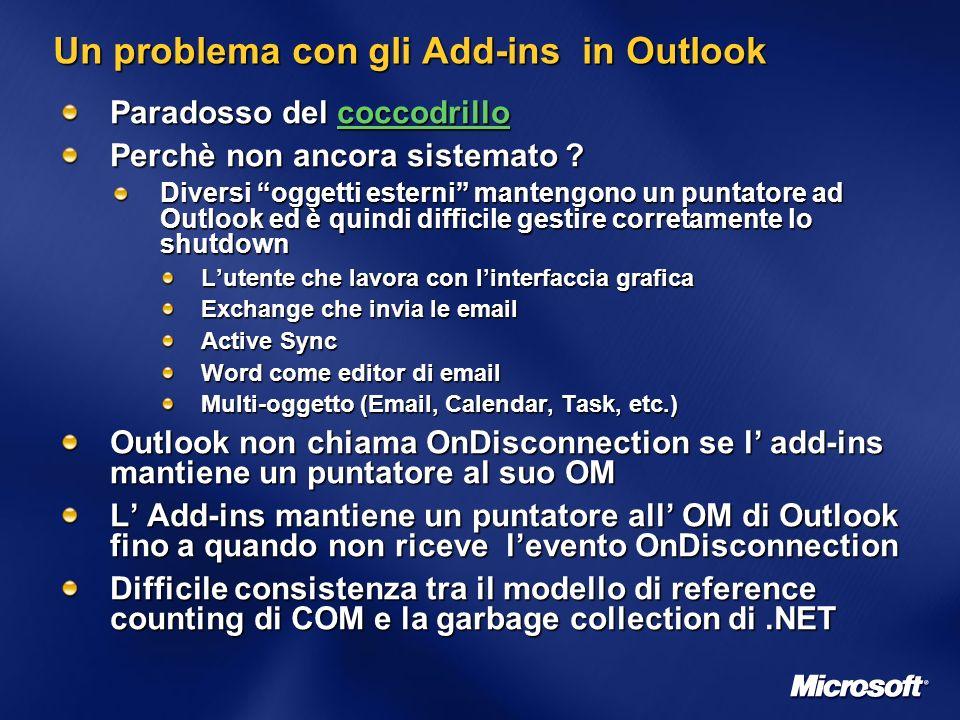 Un problema con gli Add-ins in Outlook Paradosso del coccodrillo coccodrillo Perchè non ancora sistemato .