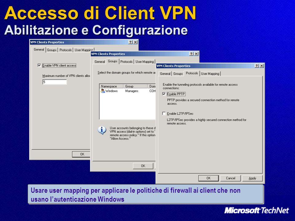 Accesso di Client VPN Abilitazione e Configurazione Usare user mapping per applicare le politiche di firewall ai client che non usano lautenticazione