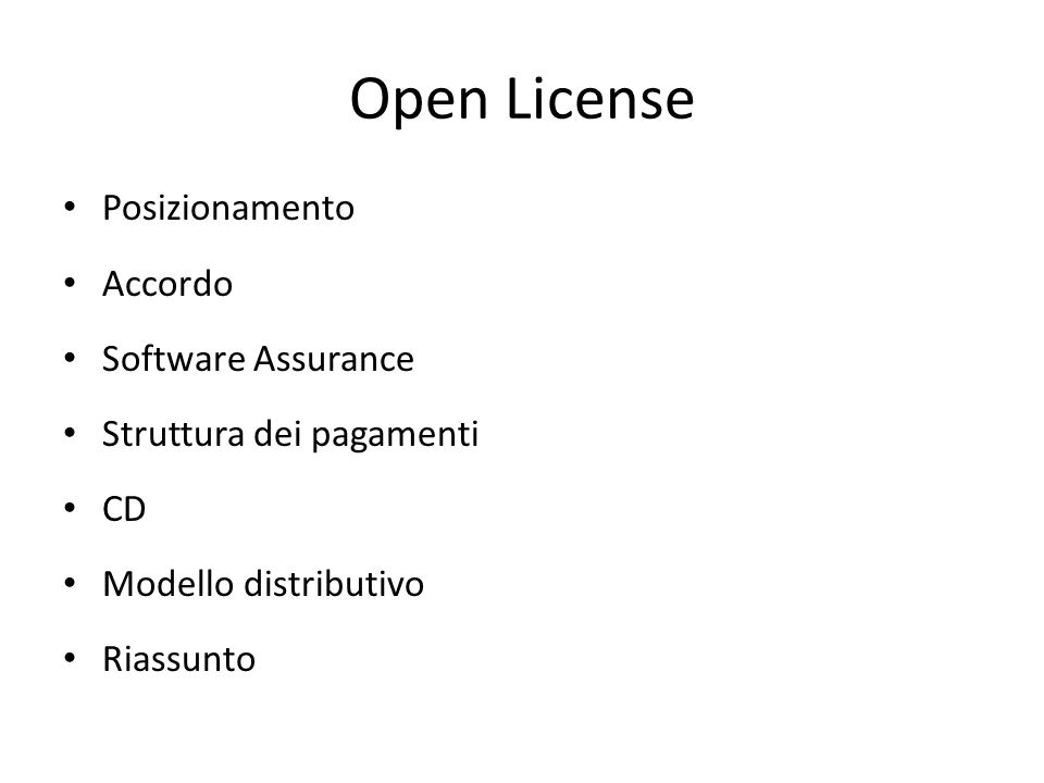 Posizionamento Accordo Software Assurance Struttura dei pagamenti CD Modello distributivo Riassunto