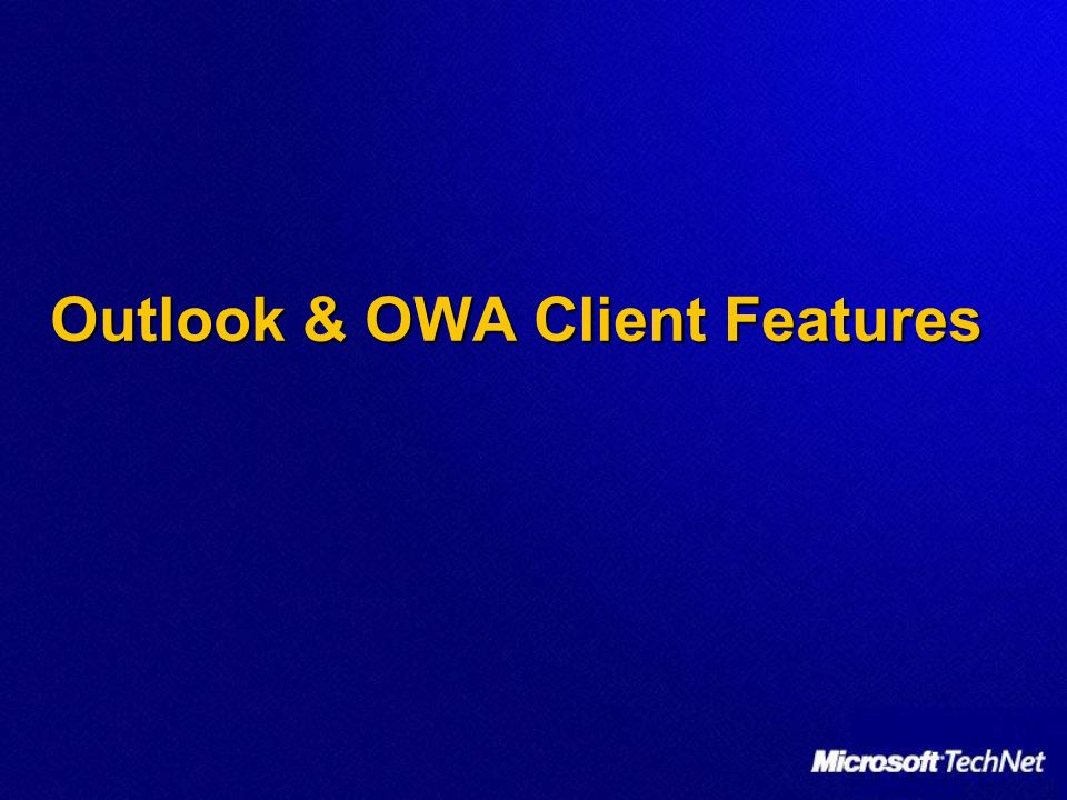 Outlook & OWA Client Features