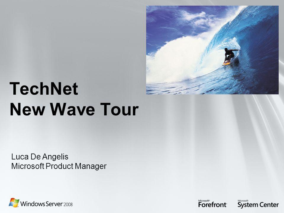TechNet New Wave Tour Luca De Angelis Microsoft Product Manager
