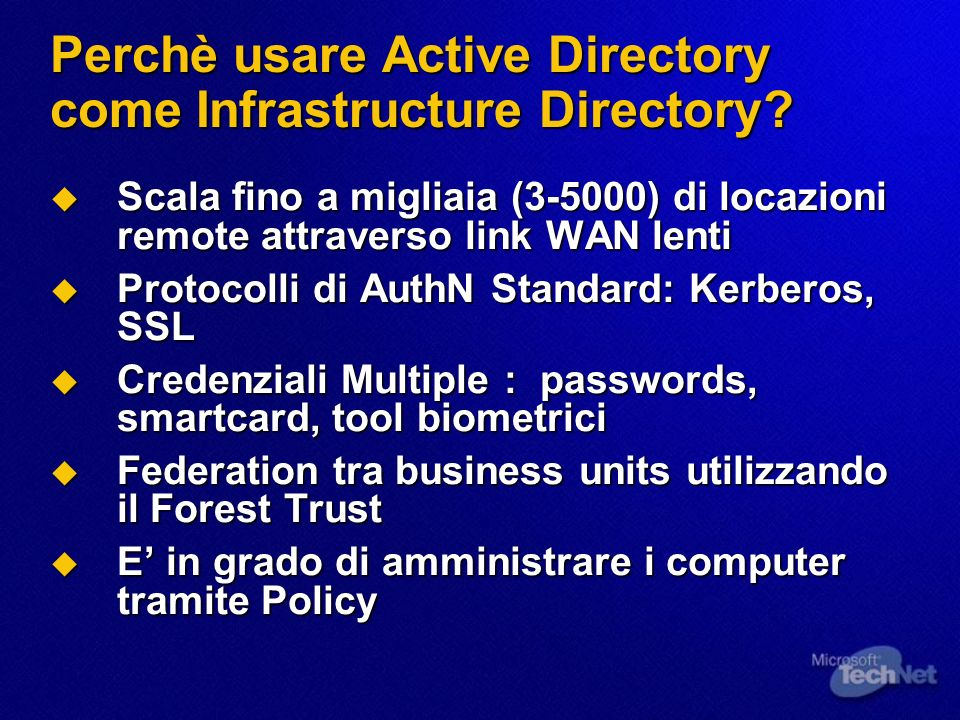 Perchè usare Active Directory come Infrastructure Directory.