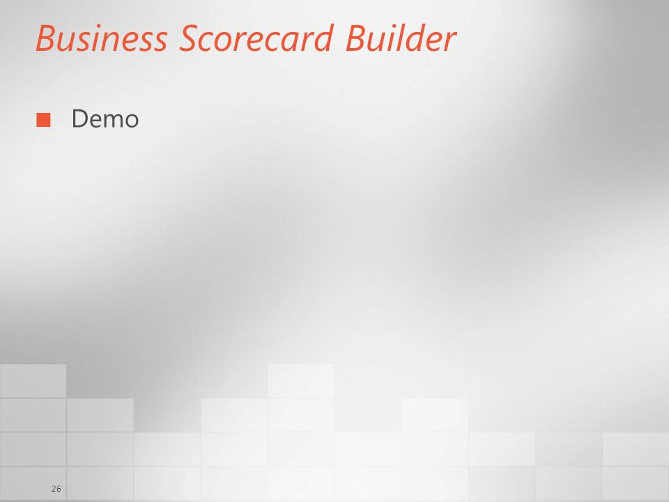 26 Business Scorecard Builder Demo