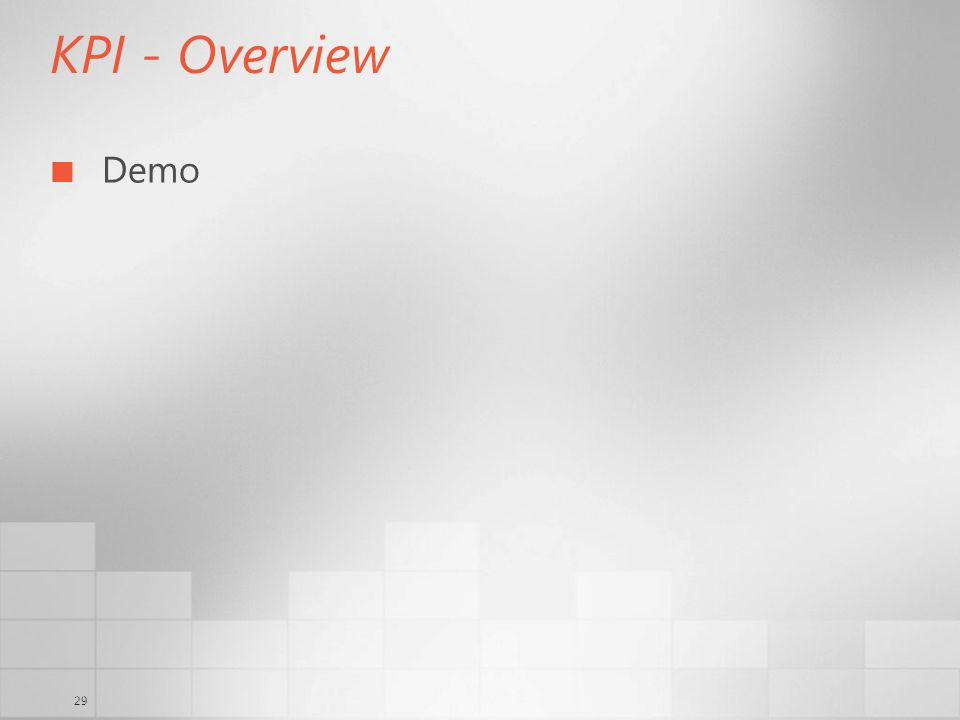 29 KPI - Overview Demo