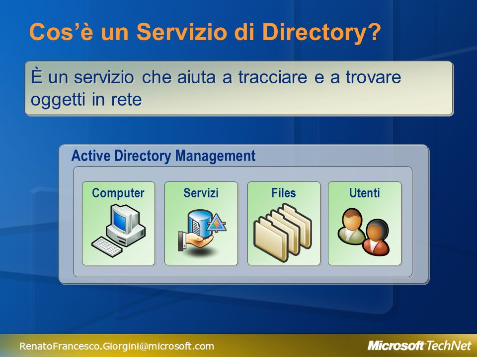RenatoFrancesco.Giorgini@microsoft.com Cosa posso fare con Active Directory.