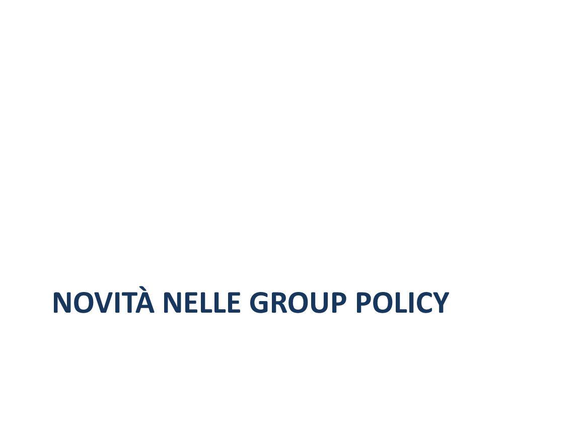 NOVITÀ NELLE GROUP POLICY