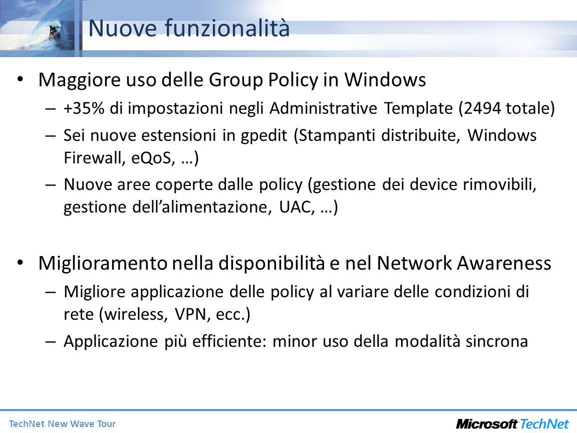 TechNet New Wave Tour Nuove funzionalità Maggiore uso delle Group Policy in Windows – +35% di impostazioni negli Administrative Template (2494 totale)