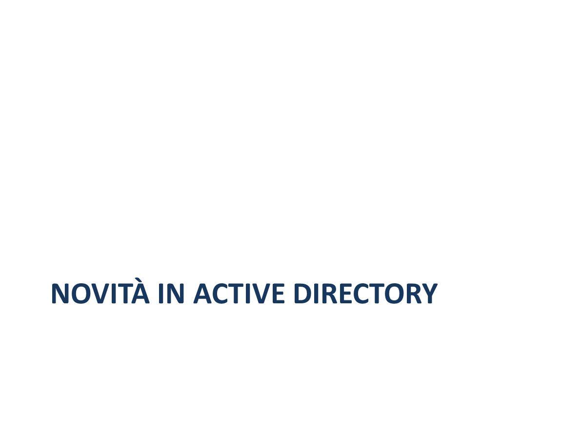 NOVITÀ IN ACTIVE DIRECTORY
