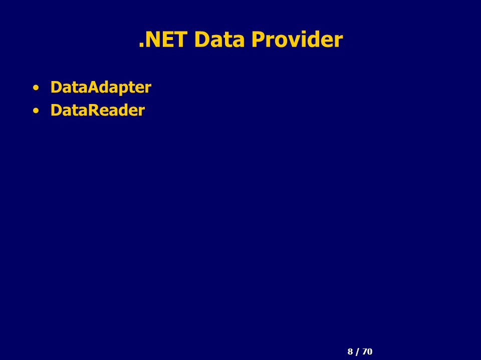9 / 70 ADO.NET e SQL Server 2000