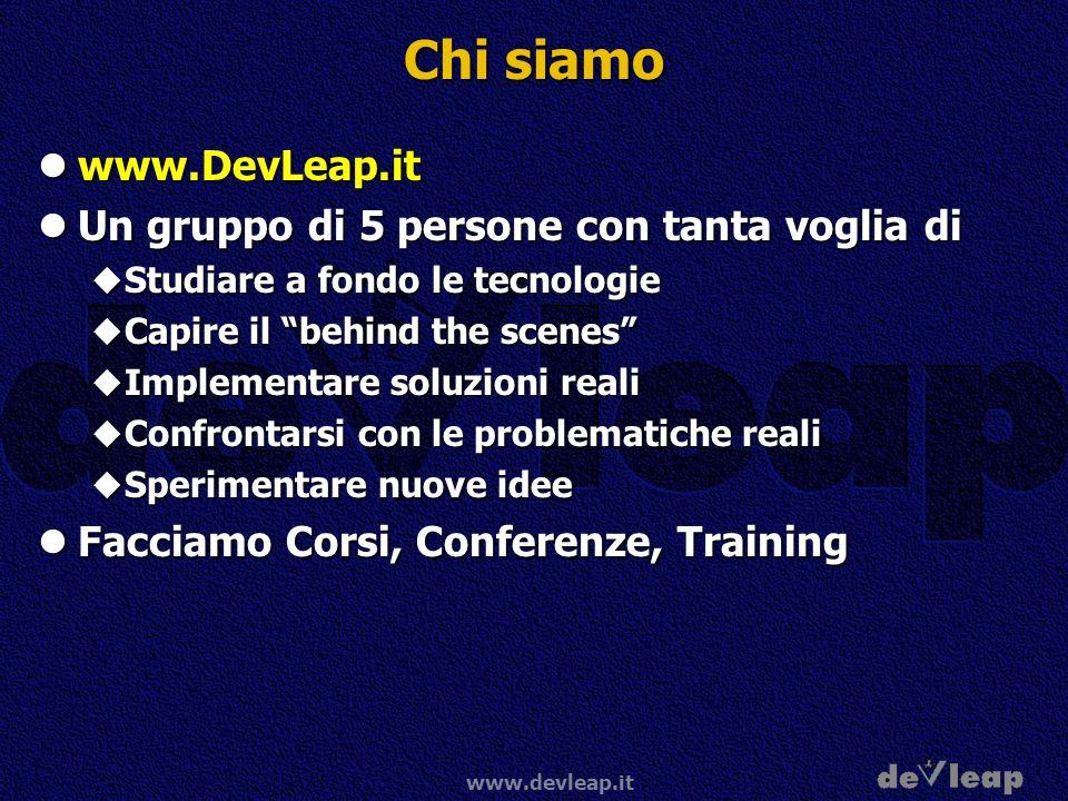 www.devleap.it Altre Informazioni Dove posso ottenere maggiori informazioni Dove posso ottenere maggiori informazioni www.microsoft.com/italy/sql www.microsoft.com/italy/sql www.microsoft.com/italy/businessintelligence www.microsoft.com/italy/businessintelligence www.microsoft.com/sql www.microsoft.com/sql www.microsoft.com/sql/evaluation/bi www.microsoft.com/sql/evaluation/bi msdn.microsoft.com msdn.microsoft.com Developer resources Developer resources Microsoft Developer Network Microsoft Developer Network www.devleap.it www.devleap.it www.sqljunkies.com www.sqljunkies.com