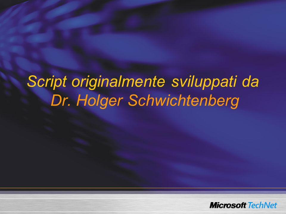 Script originalmente sviluppati da Dr. Holger Schwichtenberg