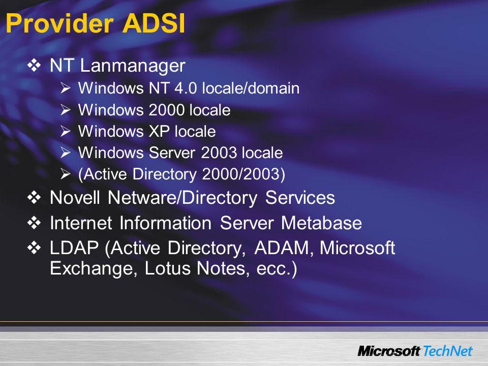 Creazione di un oggettto OU Const CONTAINER = LDAP://server01/DC=firbolg,DC=com Const MANAGER = CN=giorgio malusardi,OU=it,DC=firbolg,DC=com Const DESC = Firbolg - IT Managers Const LOCALITY = Milano Const OU = Managers --- Get container Set objCON = GetObject(CONTAINER) --- Create new OU Set objOU = objCON.Create( organizationalunit , ou= & OU) --- Set properties objOU.LocalityName = LOCALITY objOU.Description = DESC objOU.Put ManagedBy , MANAGER objOU.SetInfo