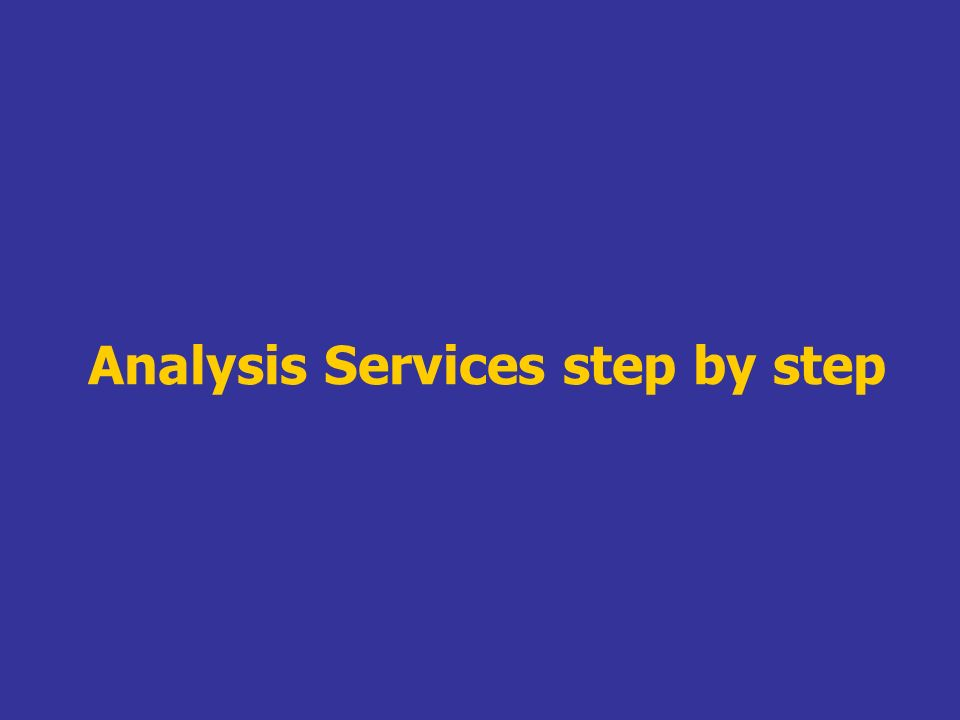 Analysis Services step by step