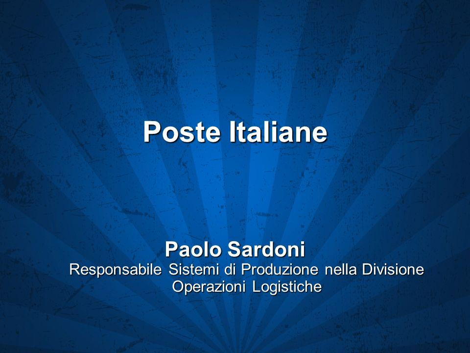 Poste Italiane Paolo Sardoni Responsabile Sistemi di Produzione nella Divisione Operazioni Logistiche