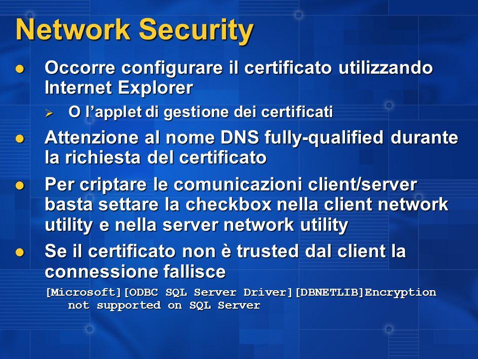 Network Security Occorre configurare il certificato utilizzando Internet Explorer Occorre configurare il certificato utilizzando Internet Explorer O l