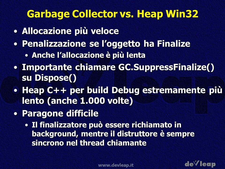 www.devleap.it Garbage Collector vs.