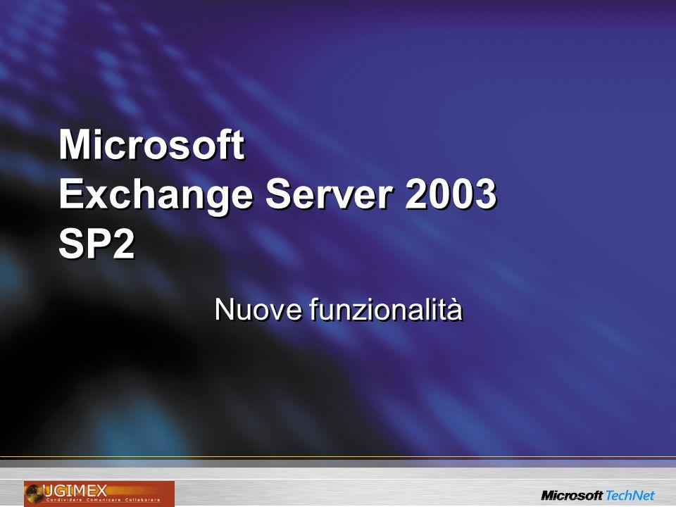 Microsoft Exchange Server 2003 SP2 Nuove funzionalità