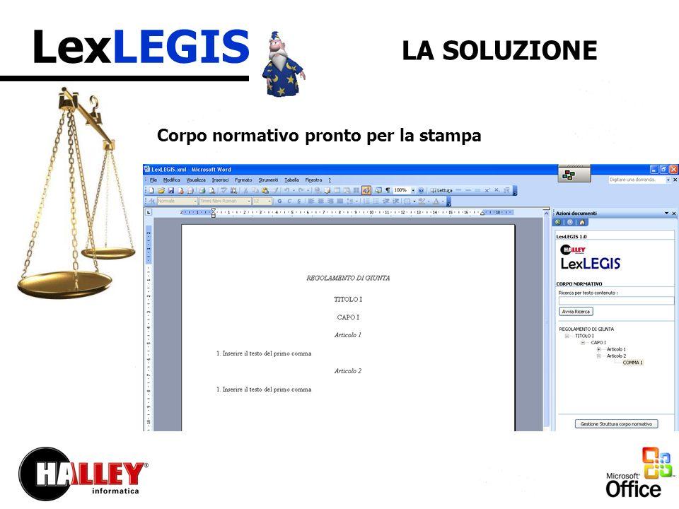 LexLEGIS LA SOLUZIONE Corpo normativo pronto per la stampa