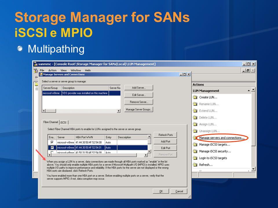 Storage Manager for SANs iSCSI e MPIO Multipathing