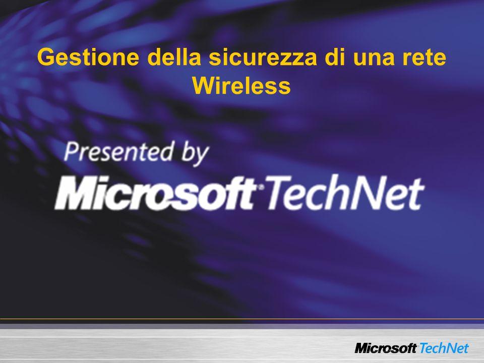 Gestione della sicurezza di una rete Wireless