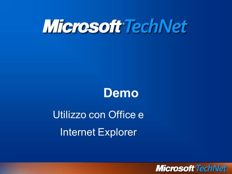 Demo Utilizzo con Office e Internet Explorer