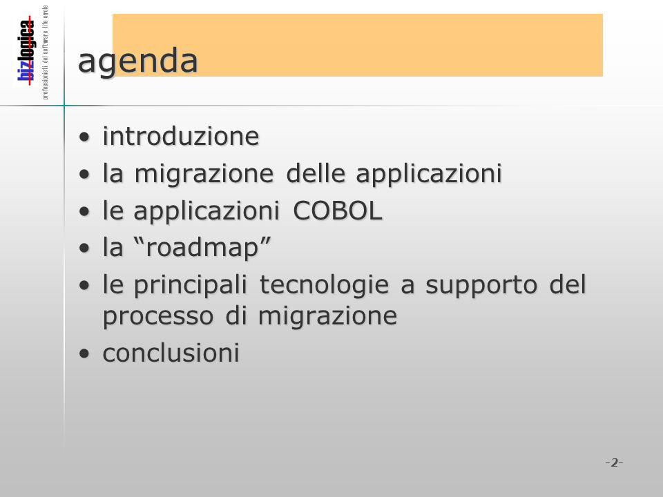 professionisti del software life cycle -2- agenda introduzioneintroduzione la migrazione delle applicazionila migrazione delle applicazioni le applica