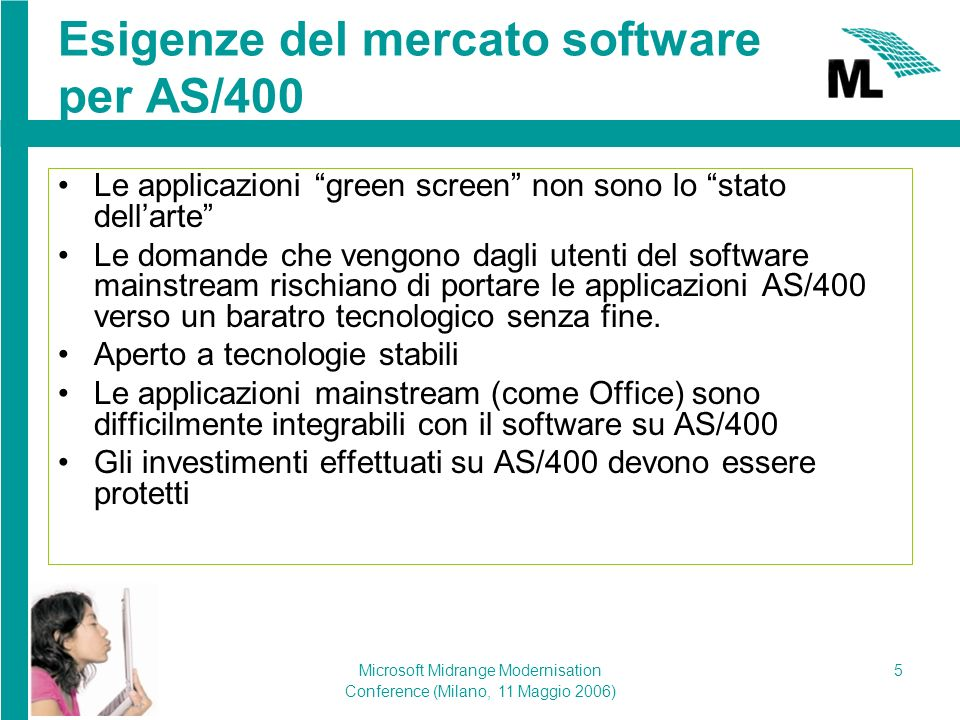 Microsoft Midrange Modernisation Conference (Milano, 11 Maggio 2006) 6 Perchè migrare a.NET.