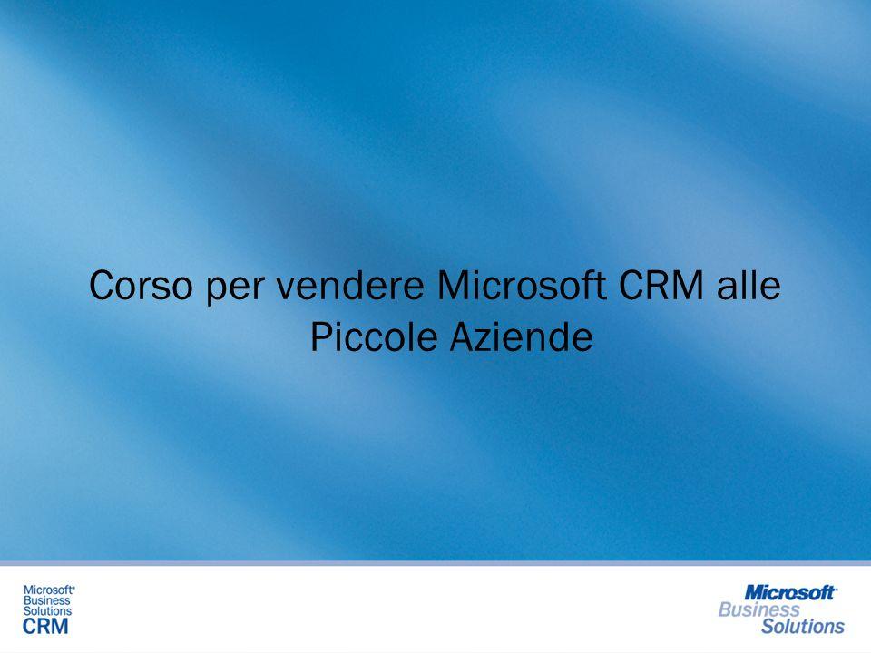 Corso di vendita Microsoft CRM Il corso di vendita di Microsoft CRM della durata di circa quattro ore vi illustrerà come proporre il prodotto ad una piccola azienda, farne comprendere il pratico utilizzo ed affrontare con successo la trattativa.
