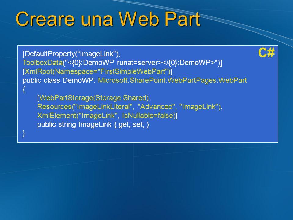 Creare una Web Part [DefaultProperty(ImageLink