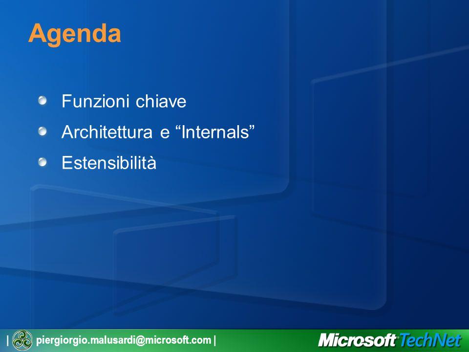 Agenda Funzioni chiave Architettura e Internals Estensibilità