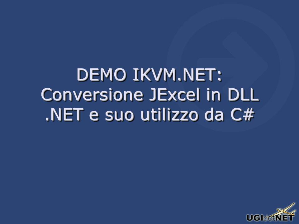 DEMO IKVM.NET: Conversione JExcel in DLL.NET e suo utilizzo da C#