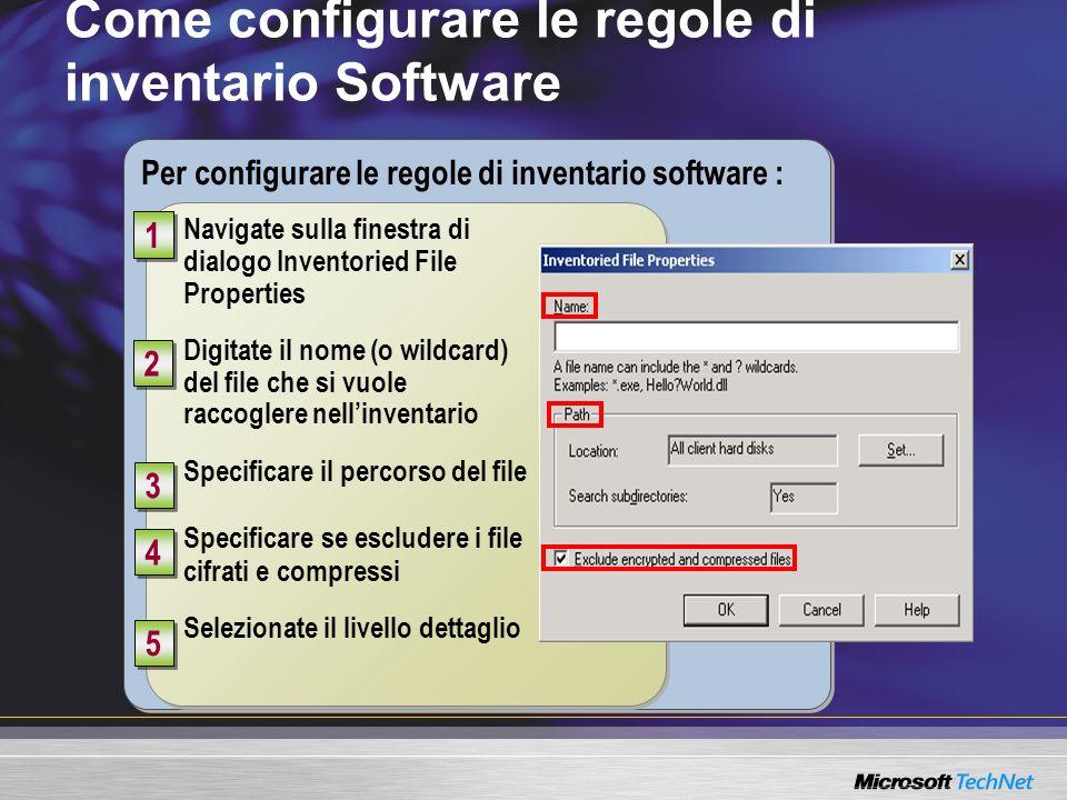 Per configurare le regole di inventario software : Come configurare le regole di inventario Software 1 1 2 2 3 3 4 4 5 5 Navigate sulla finestra di di