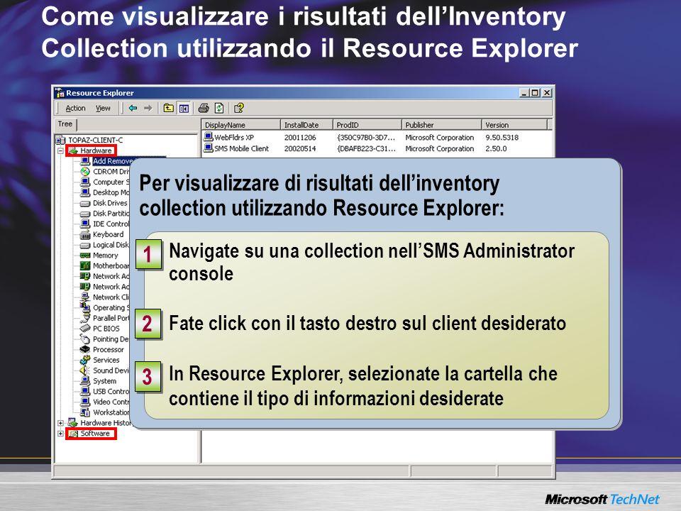 Come visualizzare i risultati dellInventory Collection utilizzando il Resource Explorer Per visualizzare di risultati dellinventory collection utilizz