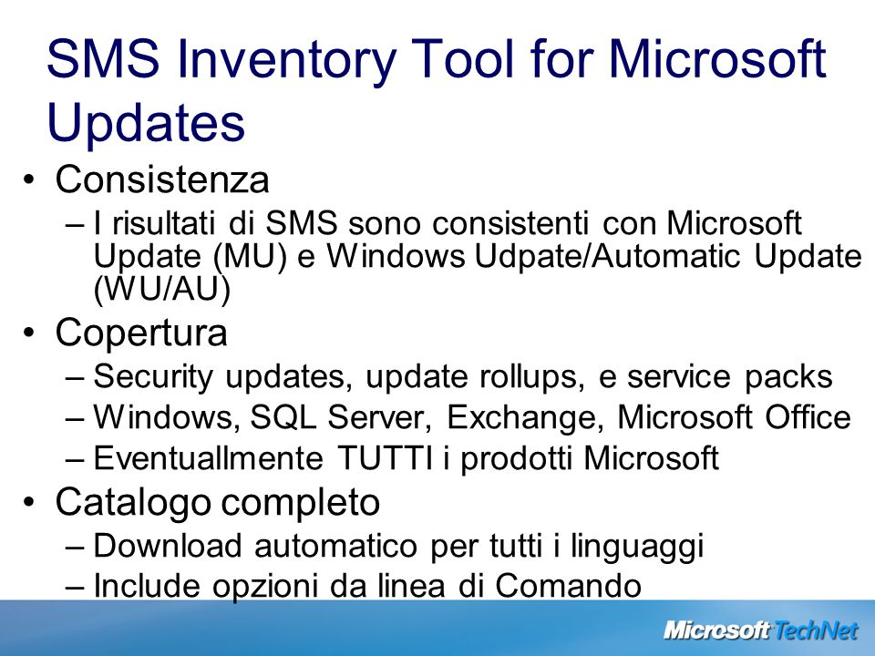 SMS Inventory Tool for Microsoft Updates Consistenza –I risultati di SMS sono consistenti con Microsoft Update (MU) e Windows Udpate/Automatic Update