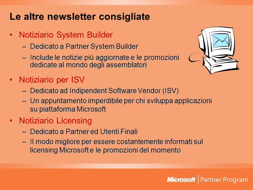 Le altre newsletter consigliate Notiziario System Builder –Dedicato a Partner System Builder –Include le notizie più aggiornate e le promozioni dedica