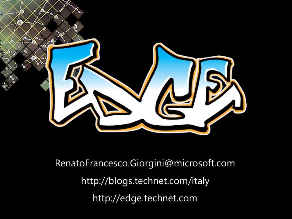 RenatoFrancesco.Giorgini@microsoft.comhttp://blogs.technet.com/italyhttp://edge.technet.com