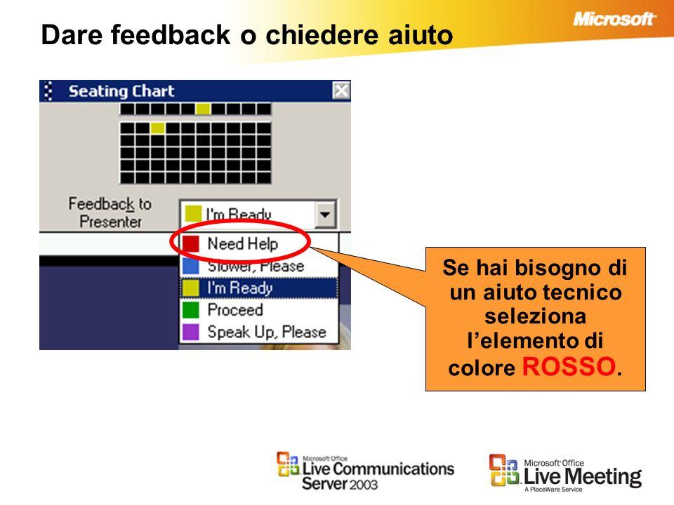 Dare feedback o chiedere aiuto Se hai bisogno di un aiuto tecnico seleziona lelemento di colore ROSSO.