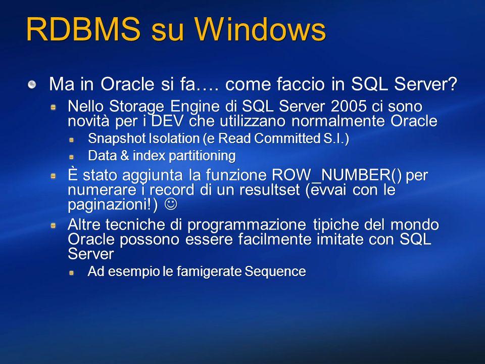 Estendere il DBMS dallinterno con.NET SQL Server 2005 integra il CLR per estendere il DBMS Sia Oracle che DB2 consentono lutilizzo di estendere il motore relazionale con il codice managed, in modalità diverse Utilizzano la v1.1 del CLR Integrazione molto diversa rispetto a SQL Server 2005 Semplice hosting attraverso le interfacce COM del CLR Nessun utilizzo degli host attributes della v2.0 per garantire la stabilità dellhoster (utilizzo delle risorse, gestione eccezzioni, ecc.) SQL Server 2005 integra il CLR per estendere il DBMS Sia Oracle che DB2 consentono lutilizzo di estendere il motore relazionale con il codice managed, in modalità diverse Utilizzano la v1.1 del CLR Integrazione molto diversa rispetto a SQL Server 2005 Semplice hosting attraverso le interfacce COM del CLR Nessun utilizzo degli host attributes della v2.0 per garantire la stabilità dellhoster (utilizzo delle risorse, gestione eccezzioni, ecc.) Es.